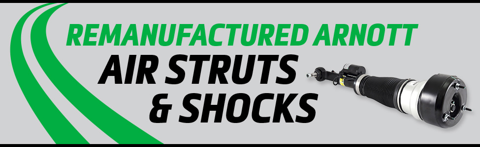 Arnott Air Suspension Products for Remanufactured Air Struts & Shocks